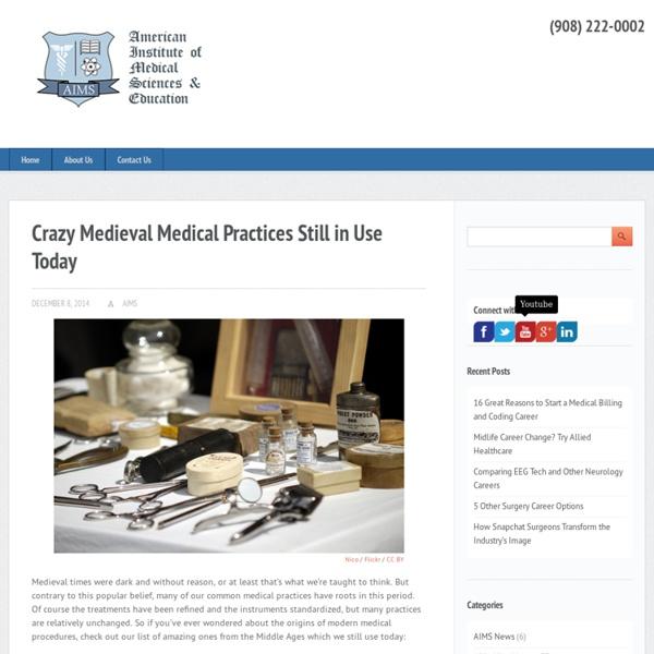 Crazy Medieval Medical Practices We Still Use