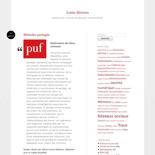 Mon blog : Louise Merzeau : photographie, médiologie