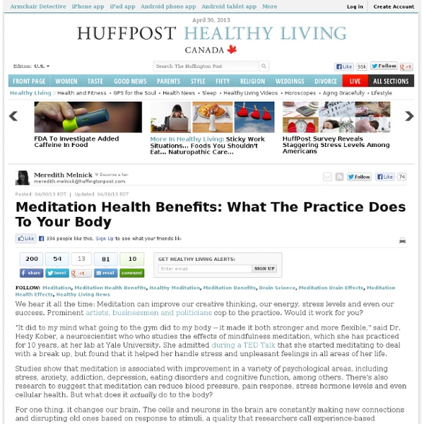 Meditation Health Benefits: What The Practice Does To Your Body
