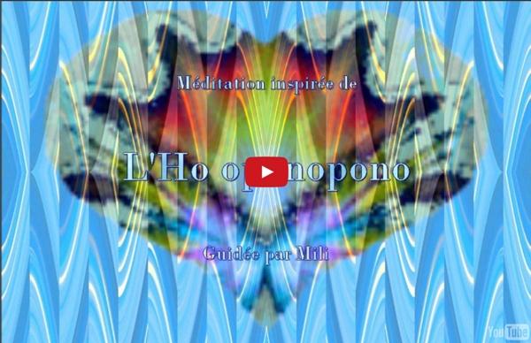 14'07 Méditation inspirée de l'ho oponopono