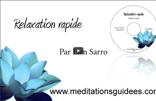 Méditation guidée : Relaxation rapide (nouvelle version)