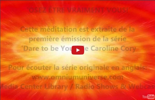 Méditation guidée pour 'Vous souvenir de votre Être véritable'