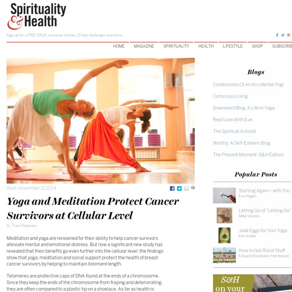 Yoga and Meditation Protect Cancer Survivors at Cellular Level