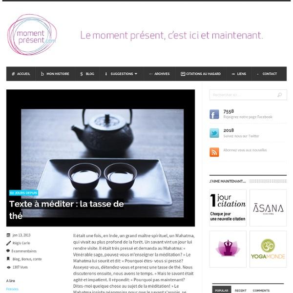 Texte à méditer : la tasse de thé