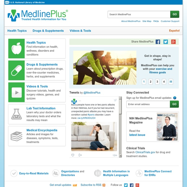 MedlinePlus - Health Information from the National Library of Medicine
