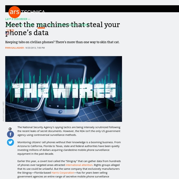Meet the machines that steal your phone's data