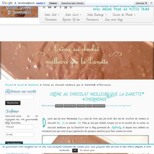 Crème au chocolat meilleure que la Danette® (Thermomix)