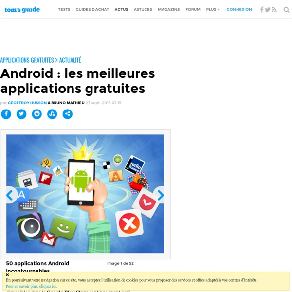 60 applications Android incontournables