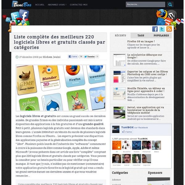 Liste complète des meilleurs 220 logiciels libres et gratuits classés par catégorie