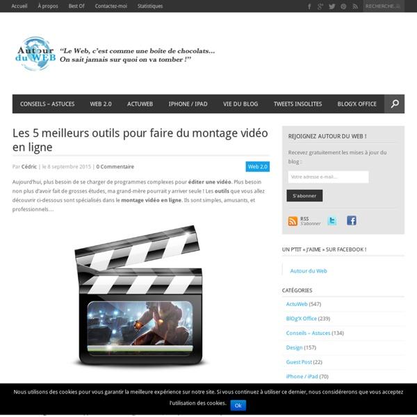 Les 5 meilleurs outils pour faire du montage vidéo en ligne