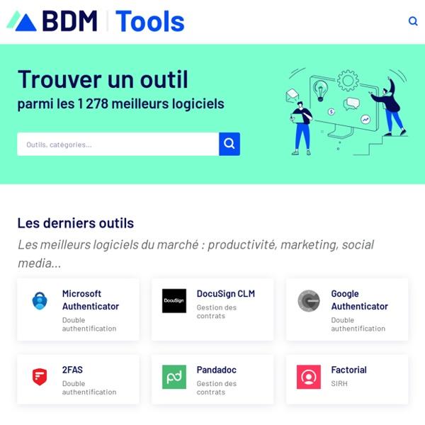 BDM/tools - Les 322 meilleurs outils pour les professionnels du digital