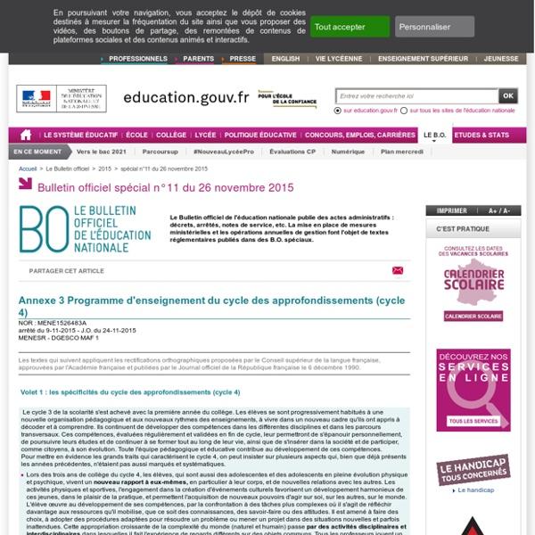 BO spécial n°11 du 26 novembre 2015 - Annexe 3 : Programme d'enseignement du cycle des approfondissements (cycle 4)