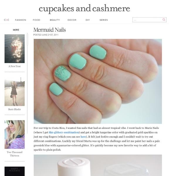 Mermaid Nails - Cupcakes and Cashmere - StumbleUpon