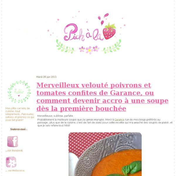 Merveilleux velouté poivrons et tomates confites de Garance, ou comment devenir accro à une soupe dès la première bouchée
