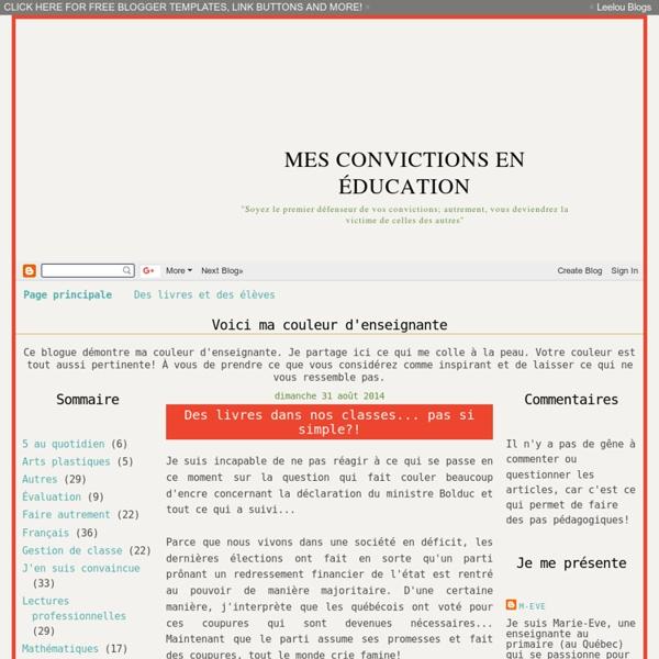 Mes convictions en éducation