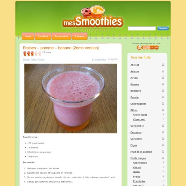 Mes-Smoothies : Toutes les recettes de Smoothies !