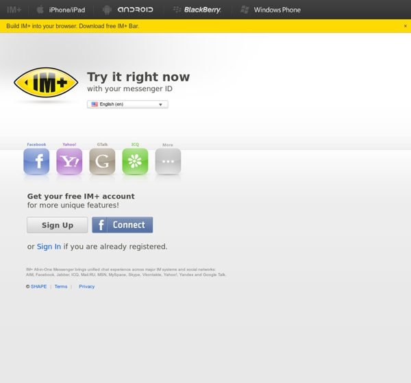 IM+ Web messenger - AIM, Facebook, Jabber, ICQ, Mail RU, MSN