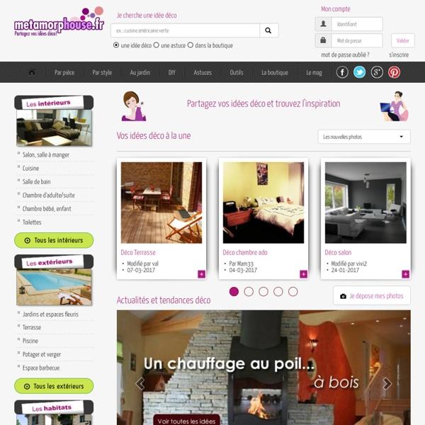 Metamorphouse fr des photos et idées de décoration intérieure pour votre maison