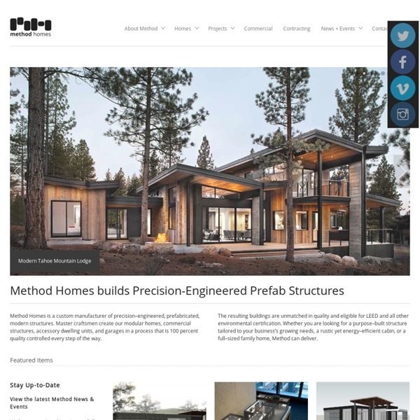 Method Homes Builds Precision-Engineered Prefab Structures