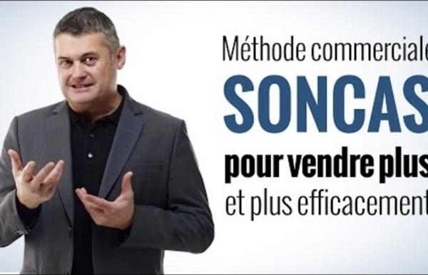 SONCAS - Méthode commerciale pour vendre plus (partie 1/2)