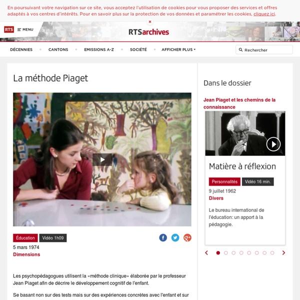 La méthode Piaget - rts.ch - archives - télévision - culture - dimensions