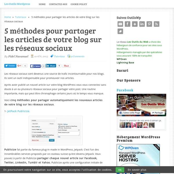 5 méthodes pour partager les articles de votre blog sur les réseaux sociaux