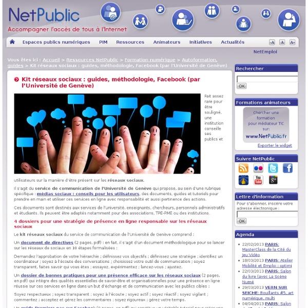 Kit réseaux sociaux : guides, méthodologie, Facebook (par l'Université de Genève)