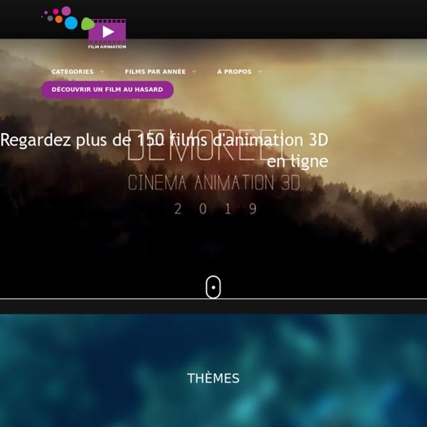 Films et courts-métrages d'animation 3D français