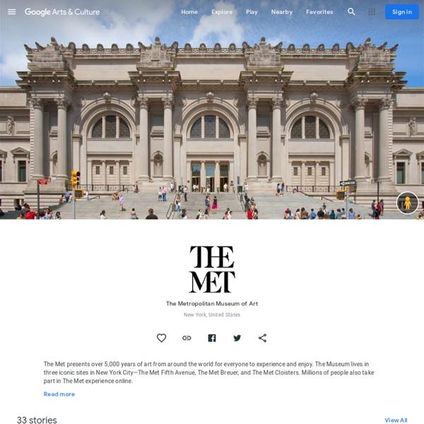 The Metropolitan Museum of Art de New York : de l'art de Vermeer et Bruegel à la mode, avec des expositions sur Coco Chanel, Rei Kawakubo, Dior, toutes les collections deux voies virtuelles pour explore