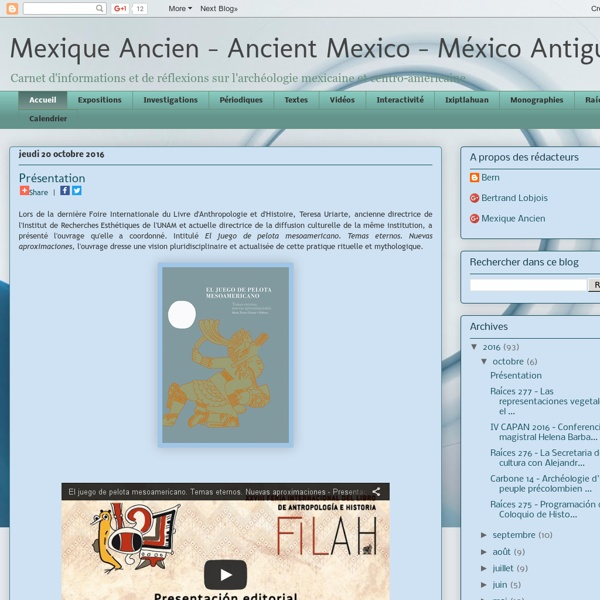 Mexique Ancien - Ancient Mexico - México Antiguo