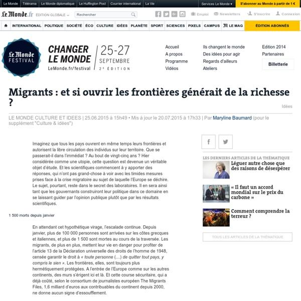 Migrants : et si ouvrir les frontières générait de la richesse ?