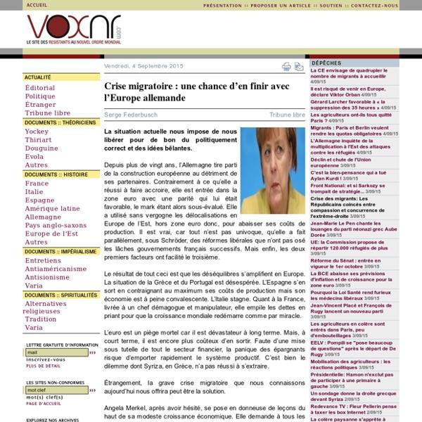 Crise migratoire : une chance den finir avec lEurope allemande Serge Federbusch voxnr.com