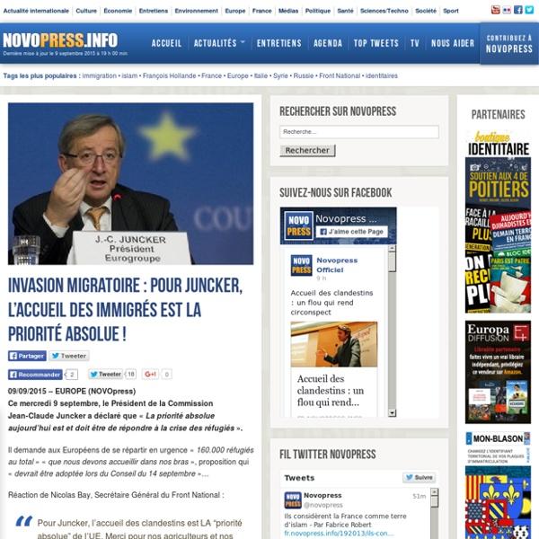 Invasion migratoire : Pour Juncker, l'accueil des immigrés est la priorité absolue !