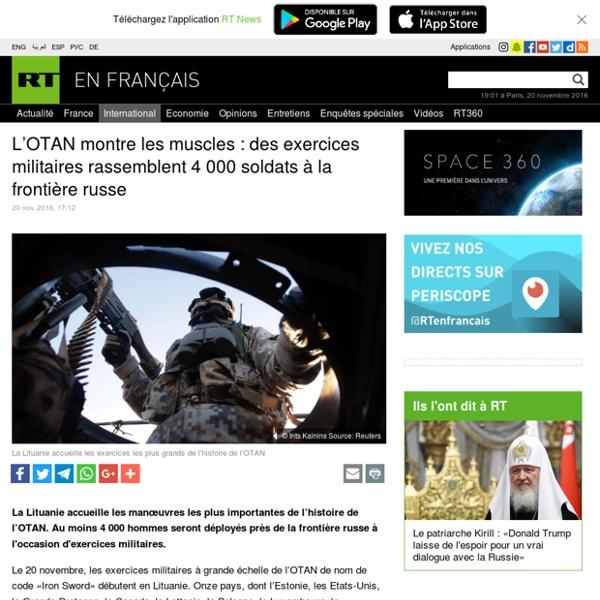 L'OTAN montre les muscles : des exercices militaires rassemblent 4 000 soldats à la frontière russe