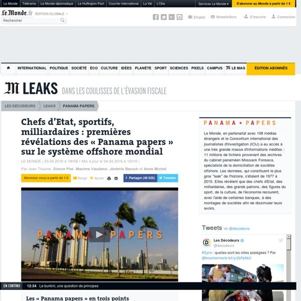 Chefs d'Etat, sportifs, milliardaires: premières révélations des «Panama Papers» sur le système offshore mondial