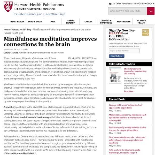 Mindfulness meditation improves connections in the brain