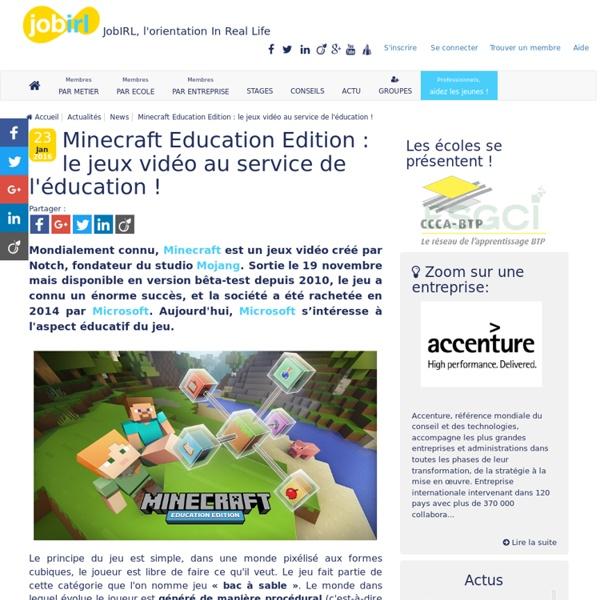 Minecraft Education Edition: le jeux vidéo au service de l'éducation !