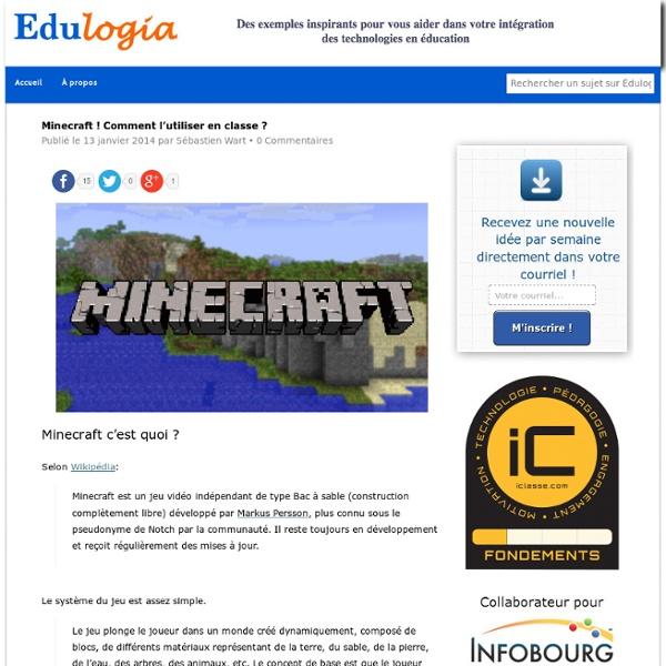 Minecraft ! Comment l'utiliser en classe ?