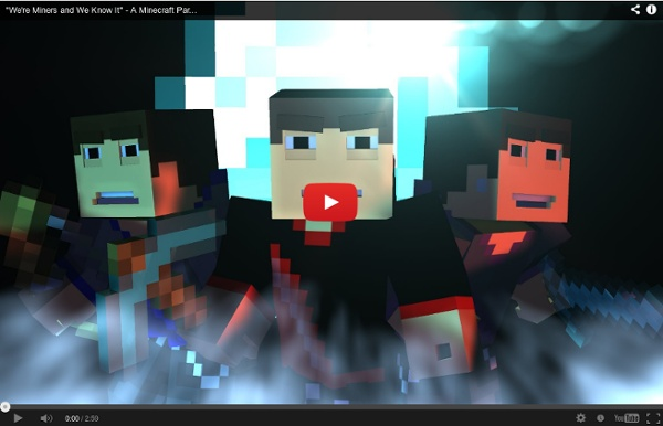 """""""We're Miners and We Know It"""" - A Minecraft Parody of LMFAO's Sexy And I Know It"""