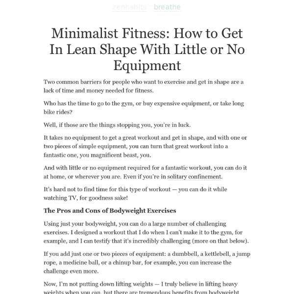 Minimalist Fitness: How to Get In Lean Shape With Little or No Equipment
