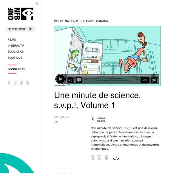 Une minute de science, s.v.p.!, Volume 1 par