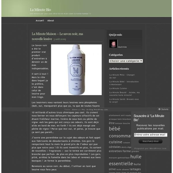 La Minute Maison – Le savon noir, ma nouvelle lessive « La Minute Bio