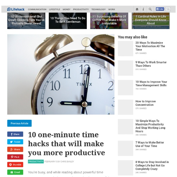 10 one-minute time hacks that will make you more productive