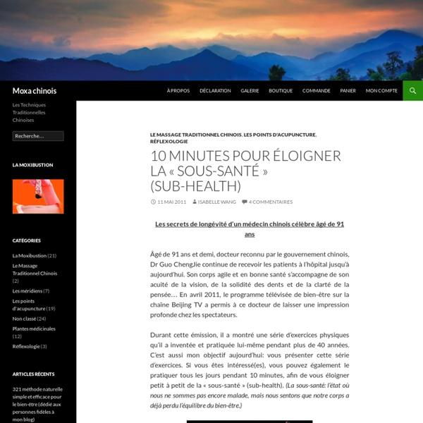10 minutes pour éloigner la «sous-santé» (Sub-health)