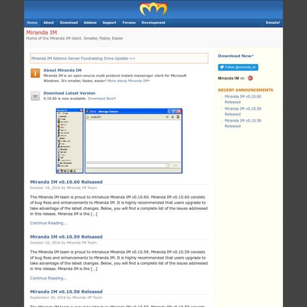 Miranda IM - Home of the Miranda IM client. Smaller, Faster, Easier