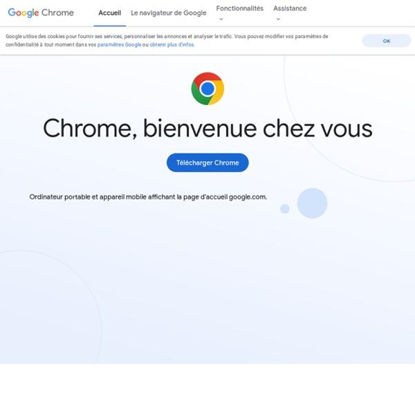 En savoir plus sur Google Chrome