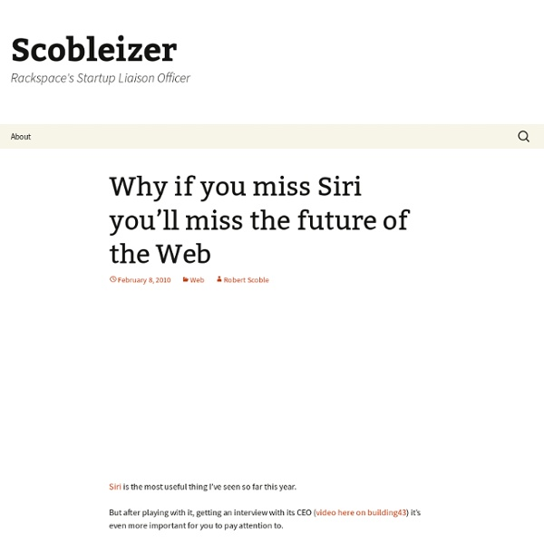 Why if you miss Siri you'll miss the future of the Web
