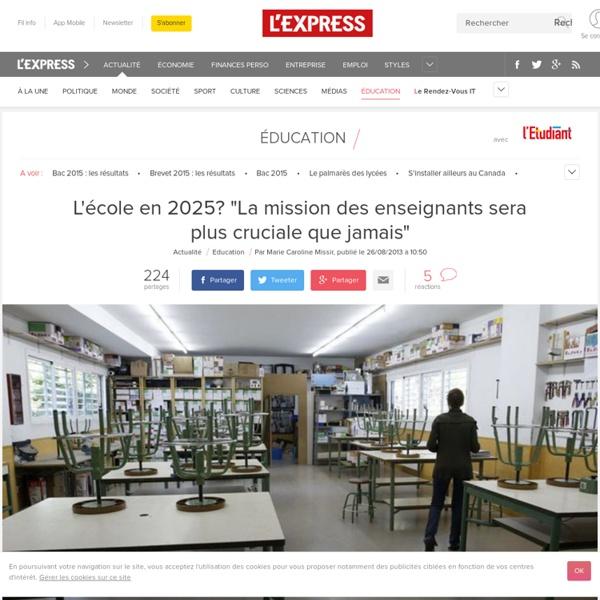 """L'école en 2025? """"La mission des enseignants sera plus cruciale que jamais"""""""