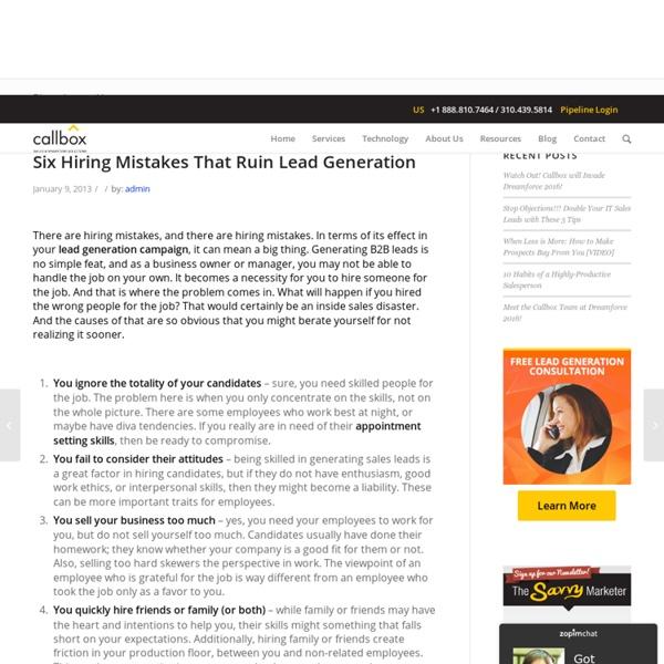 Six Hiring Mistakes That Ruin Lead Generation - B2B Lead Generation Company Malaysia