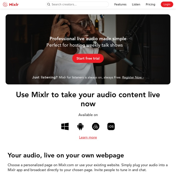 Mixlr is a simple way to share live audio online. Broadcast using ...